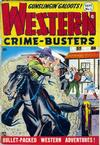 Cover for Western Crime Busters (Trojan Magazines, 1950 series) #1