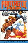 Cover for Fantastic Four Visionaries: John Byrne (Marvel, 2001 series) #[1] [1st printing]