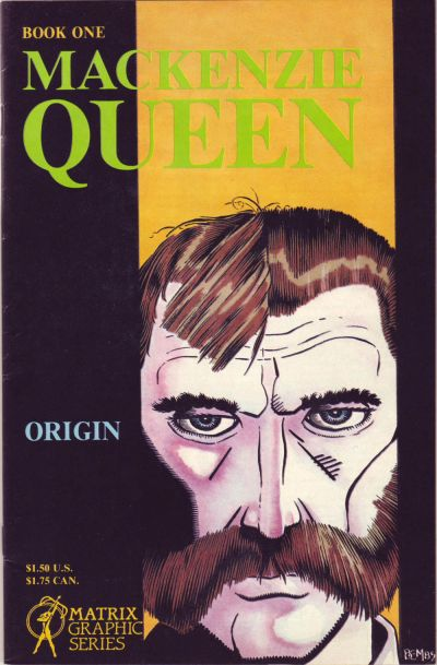 Cover for MacKenzie Queen (Matrix Graphic Series, 1985 series) #1