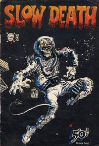 Cover Thumbnail for Slow Death (Last Gasp, 1970 series) #2 [2nd print white logo and price]