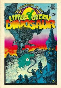 Cover Thumbnail for The Adventures of the Little Green Dinosaur (Last Gasp, 1972 series) #1
