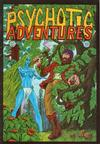 Cover for Psychotic Adventures (Last Gasp, 1973 series) #3