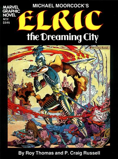 Cover for Marvel Graphic Novel (Marvel, 1982 series) #2 - Michael Moorcock's Elric The Dreaming City