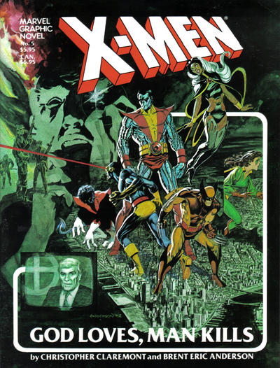Cover for Marvel Graphic Novel (1982 series) #5 - X-Men: God Loves, Man Kills