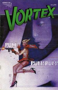 Cover Thumbnail for Vortex (Vortex, 1982 series) #10