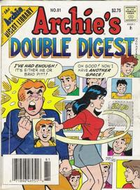 Cover Thumbnail for Archie's Double Digest Magazine (Archie, 1984 series) #81