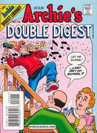 Cover Thumbnail for Archie's Double Digest Magazine (Archie, 1984 series) #152