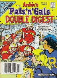 Cover Thumbnail for Archie's Pals 'n' Gals Double Digest Magazine (Archie, 1992 series) #45