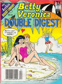 Cover Thumbnail for Betty and Veronica Double Digest Magazine (Archie, 1987 series) #52