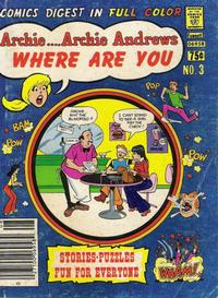 Cover Thumbnail for Archie... Archie Andrews Where Are You? Comics Digest Magazine (Archie, 1977 series) #3