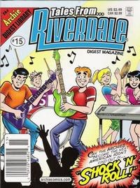 Cover Thumbnail for Tales from Riverdale Digest (Archie, 2005 series) #15