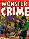 Cover for Monster Crime Comics (Hillman, 1952 series) #v1#1