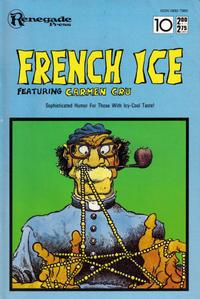 Cover Thumbnail for French Ice (Renegade Press, 1987 series) #10