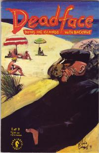 Cover Thumbnail for Deadface: Doing the Islands with Bacchus (Dark Horse, 1991 series) #1
