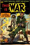 Cover for This Is War (Pines, 1952 series) #9