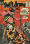 Cover for Swift Arrow (Farrell, 1957 series) #1