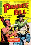 Cover for Pawnee Bill (Story Comics, 1951 series) #1