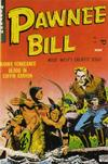 Cover for Pawnee Bill (Story Comics, 1951 series) #2