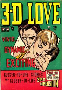 Cover Thumbnail for 3-D Love (Mikeross Publications, 1953 series) #1