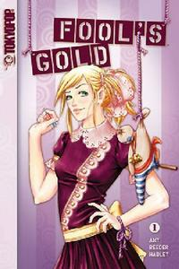Cover Thumbnail for Fool's Gold (Tokyopop, 2006 series) #1