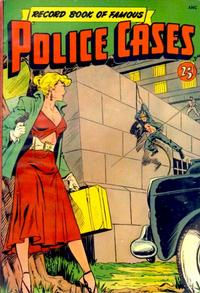 Cover Thumbnail for Record Book of Famous Police Cases (St. John, 1950 series)