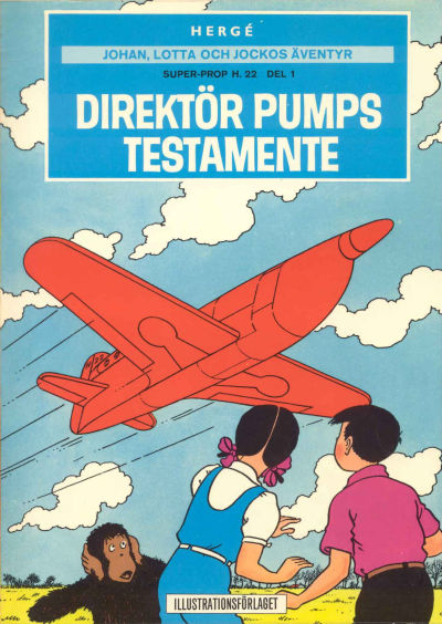 Cover for Johan, Lotta och Jockos äventyr (Illustrationsförlaget, 1971 series) #3 - Super-prop H. 22 del 1: Direktör Pumps testamente