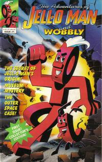 Cover Thumbnail for The Adventures of Jell-O Man and Wobbly (Welsh Publishing Group, 1991 series) #1