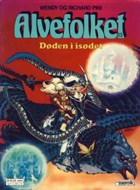 Cover Thumbnail for Alvefolket (Semic, 1985 series) #15 - Døden i isødet