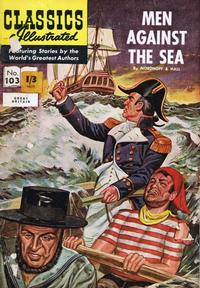 Cover Thumbnail for Classics Illustrated (Thorpe & Porter, 1951 series) #103 - Men Against the Sea
