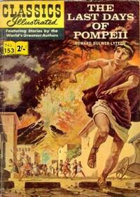 Cover for Classics Illustrated (Thorpe & Porter, 1951 series) #153 - The Last Days of Pompeii