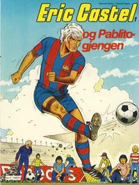 Cover Thumbnail for Eric Castel (Semic, 1980 series) #1 - Pablito-gjengen
