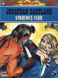 Cover Thumbnail for Serie-album (Semic, 1982 series) #20 - Jonathan Cartland Vindenes flod