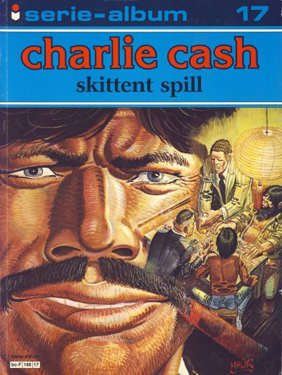 Cover for Serie-album (Semic, 1982 series) #17 - Charlie Cash - Skittent spill