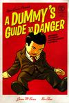 Cover for A Dummy's Guide to Danger (Viper, 2006 series) #1