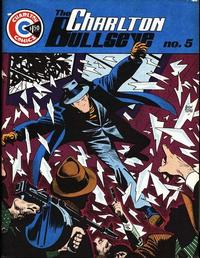 Cover for The Charlton Bullseye (CPL/GANG Publications, 1975 series) #5