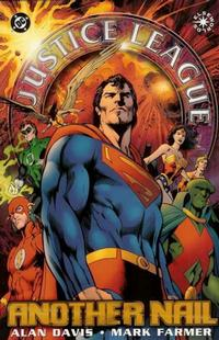 Cover Thumbnail for Justice League of America: Another Nail (DC, 2004 series)
