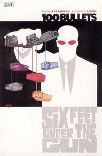 Cover for 100 Bullets (DC, 2000 series) #6 - Six Feet under the Gun