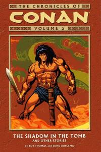 Cover Thumbnail for The Chronicles of Conan (Dark Horse, 2003 series) #5 - The Shadow in the Tomb and Other Stories