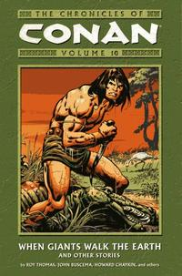 Cover Thumbnail for The Chronicles of Conan (Dark Horse, 2003 series) #10 - When Giants Walk the Earth and Other Stories