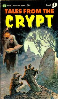 Cover Thumbnail for Tales from the Crypt (Ballantine Books, 1964 series) #U2106