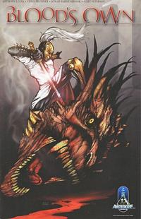 Cover Thumbnail for Blood&#39;s Own (Antidote Comics, 2007 series) #1