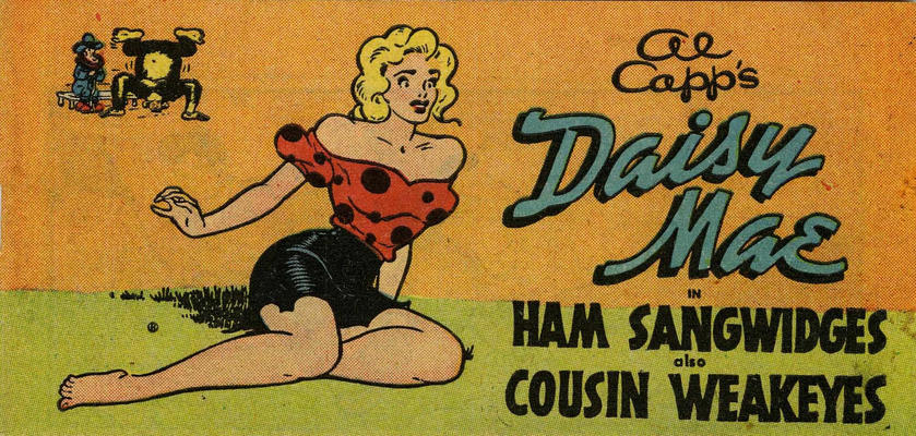 Cover for Al Capp's Daisy Mae in Ham Sangwidges also Cousin Weakeyes (Toby, 1950 series) #[nn]
