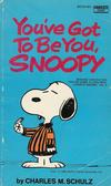 You&#39;ve Got to Be You, Snoopy #M2705