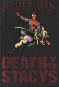 Cover Thumbnail for Spider-Man: Death of the Stacys (Marvel, 2007 series)  [premiere edition]
