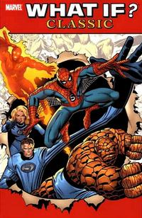 Cover Thumbnail for What If? Classic (Marvel, 2004 series) #1