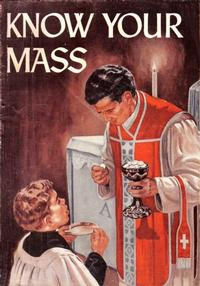 Cover Thumbnail for Know Your Mass (Catechetical Guild Educational Society, 1954 series) #303