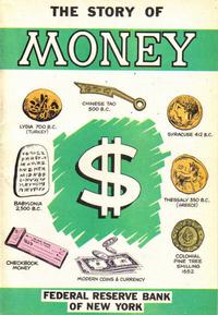 Cover Thumbnail for The Story of Money (Federal Reserve Bank of New York, 1979 series) #[1981]