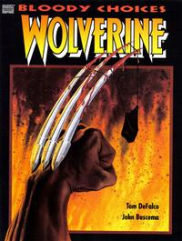 Cover Thumbnail for Wolverine: Bloody Choices (Marvel, 1991 series) #[nn]