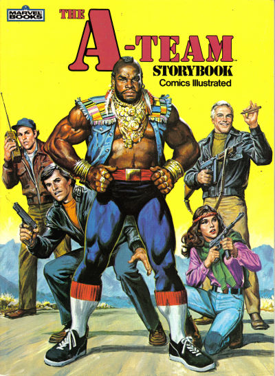 Cover for The A-Team Storybook Comics Illustrated (Marvel, 1983 series)