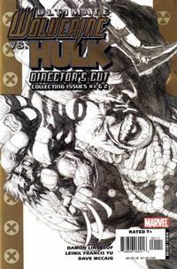 Cover Thumbnail for Ultimate Wolverine vs. Hulk (Director's Cut) (Marvel, 2006 series)